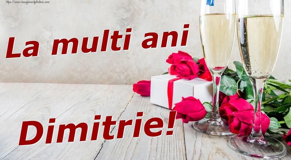 Felicitari de zi de nastere   La multi ani Dimitrie!