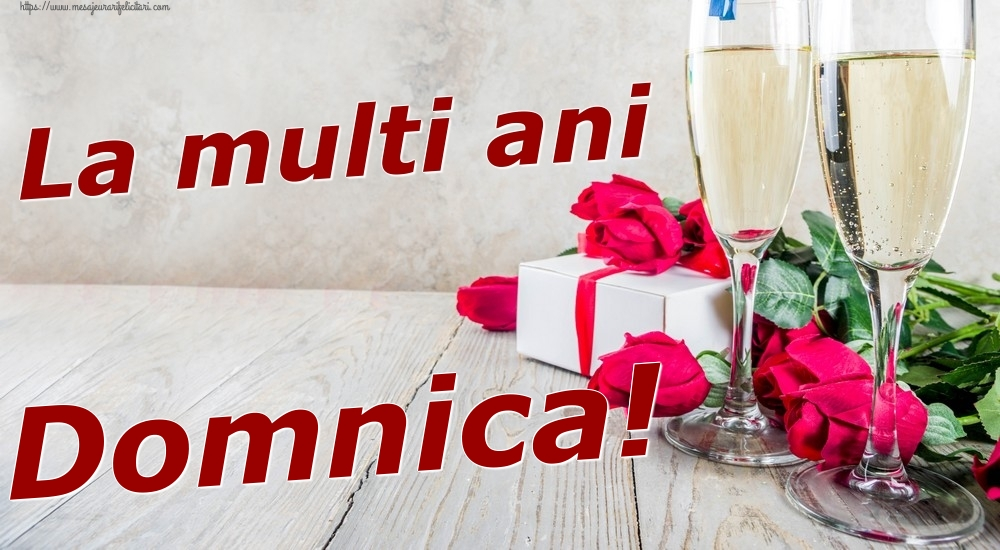 Felicitari de zi de nastere | La multi ani Domnica!
