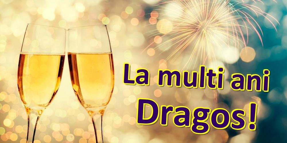 Felicitari de zi de nastere | La multi ani Dragos!