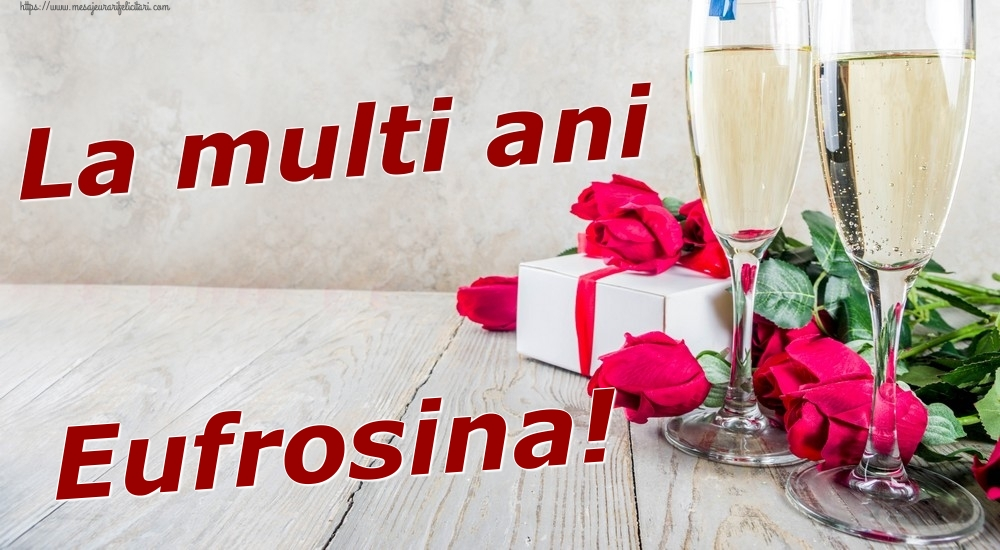Felicitari de zi de nastere | La multi ani Eufrosina!
