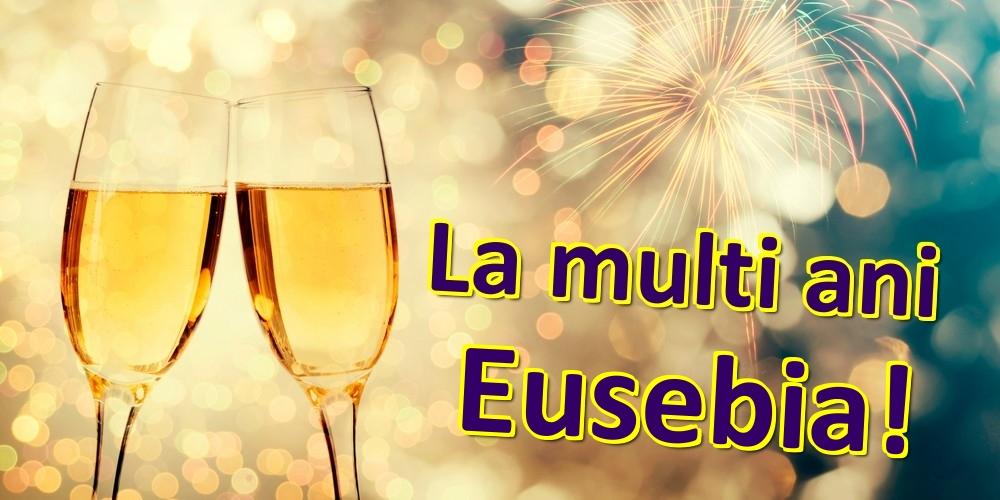 Felicitari de zi de nastere | La multi ani Eusebia!