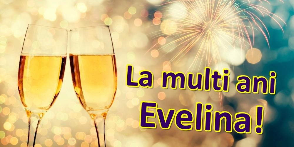 Felicitari de zi de nastere | La multi ani Evelina!