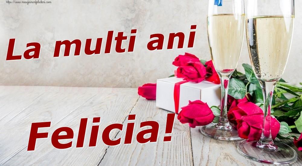 Felicitari de zi de nastere | La multi ani Felicia!