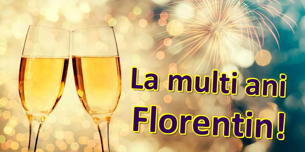 Felicitari de zi de nastere   La multi ani Florentin!