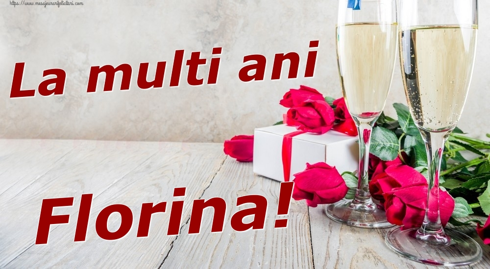 Felicitari de zi de nastere | La multi ani Florina!