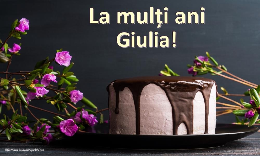 Felicitari de zi de nastere   La mulți ani Giulia!