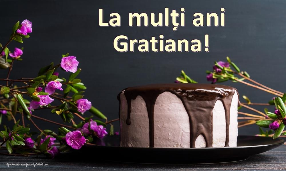 Felicitari de zi de nastere   La mulți ani Gratiana!