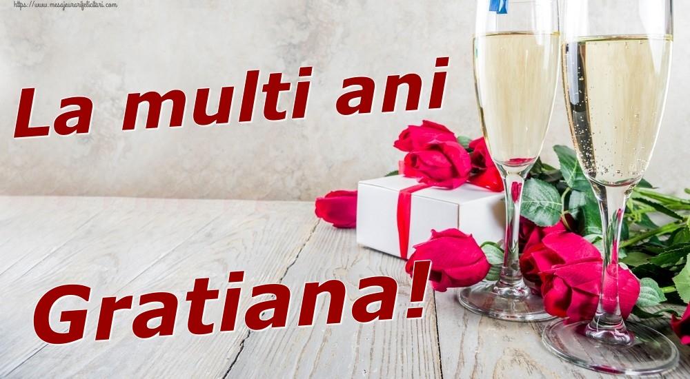 Felicitari de zi de nastere   La multi ani Gratiana!