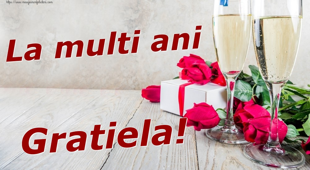 Felicitari de zi de nastere | La multi ani Gratiela!