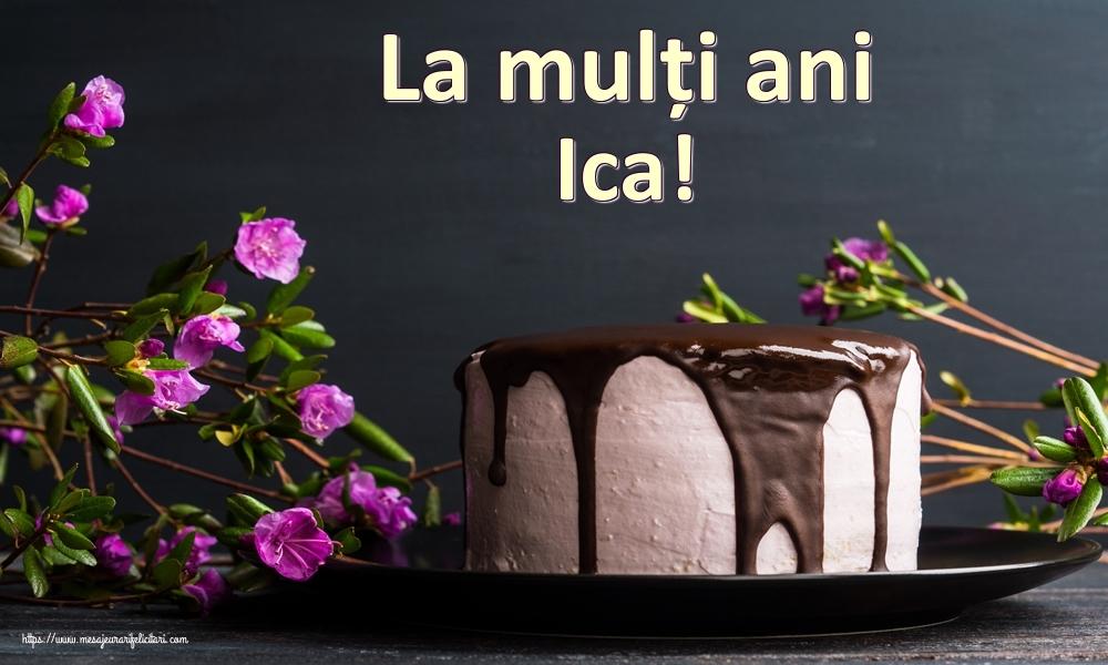 Felicitari de zi de nastere | La mulți ani Ica!