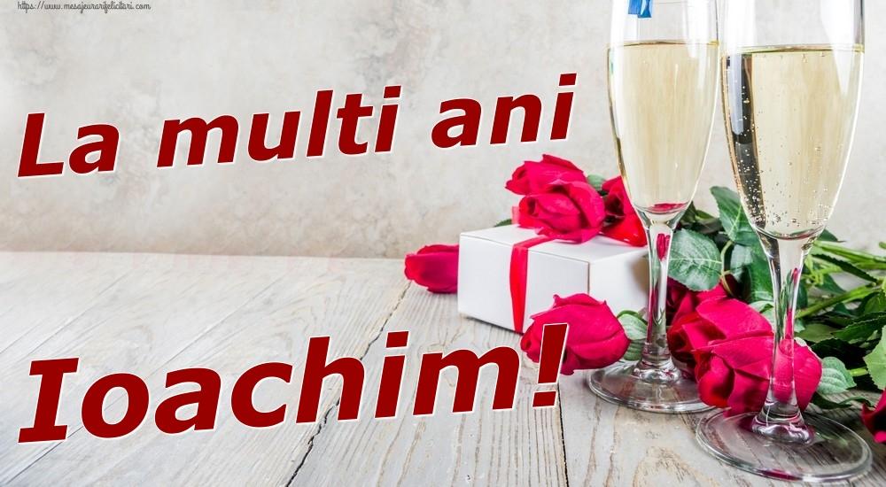 Felicitari de zi de nastere | La multi ani Ioachim!