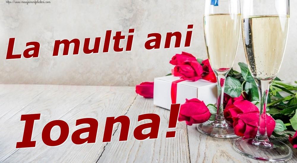 Felicitari de zi de nastere | La multi ani Ioana!