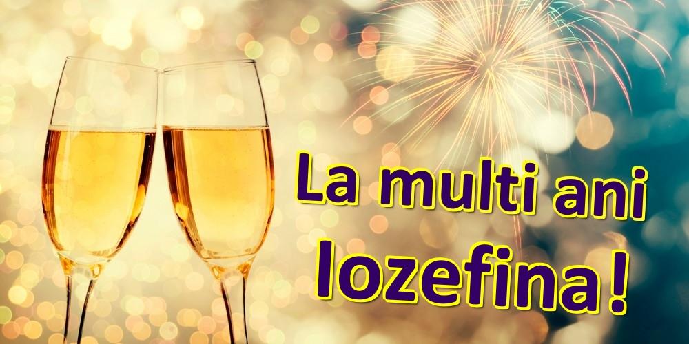 Felicitari de zi de nastere | La multi ani Iozefina!