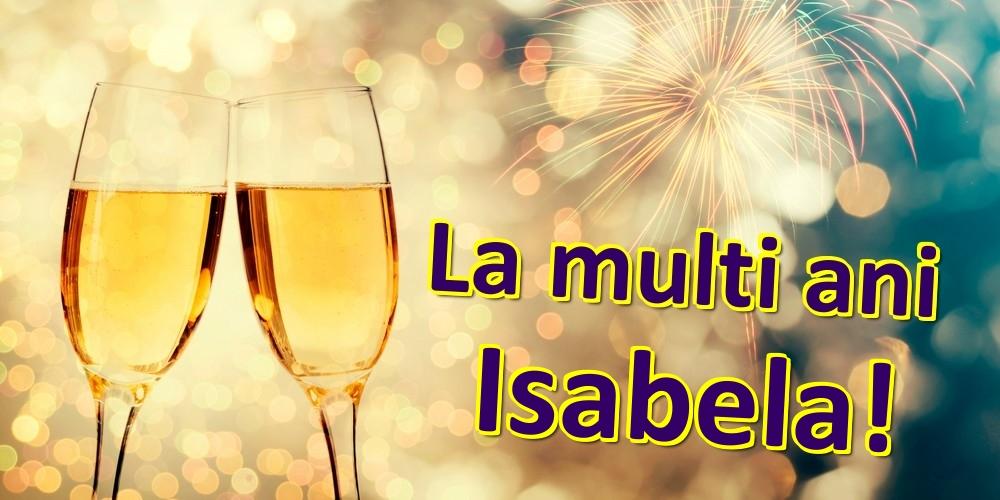 Felicitari de zi de nastere   La multi ani Isabela!
