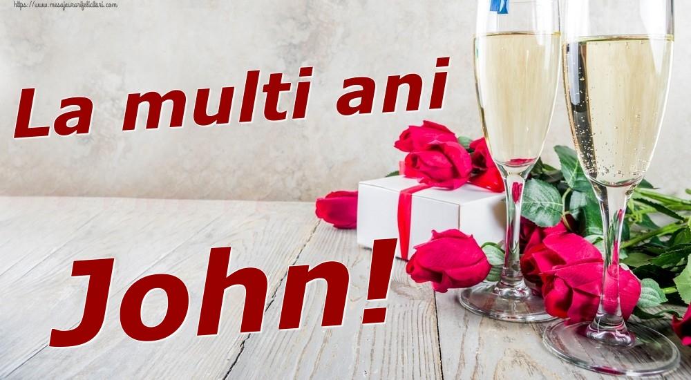 Felicitari de zi de nastere | La multi ani John!