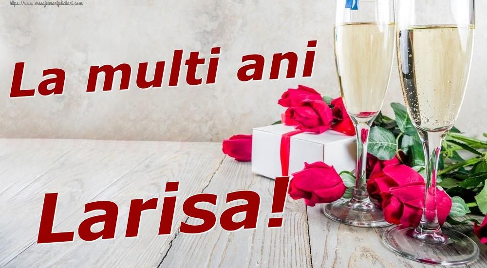 Felicitari de zi de nastere | La multi ani Larisa!