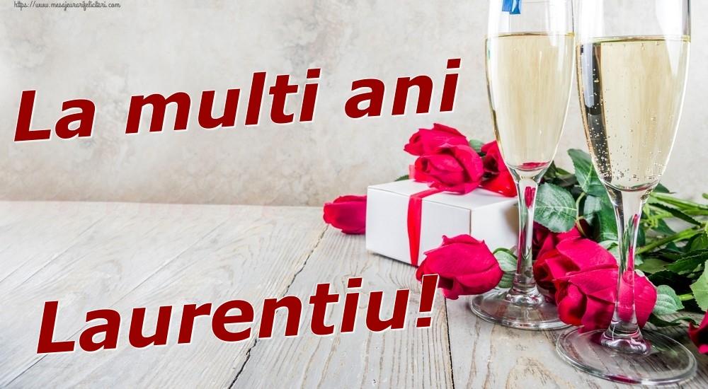 Felicitari de zi de nastere   La multi ani Laurentiu!