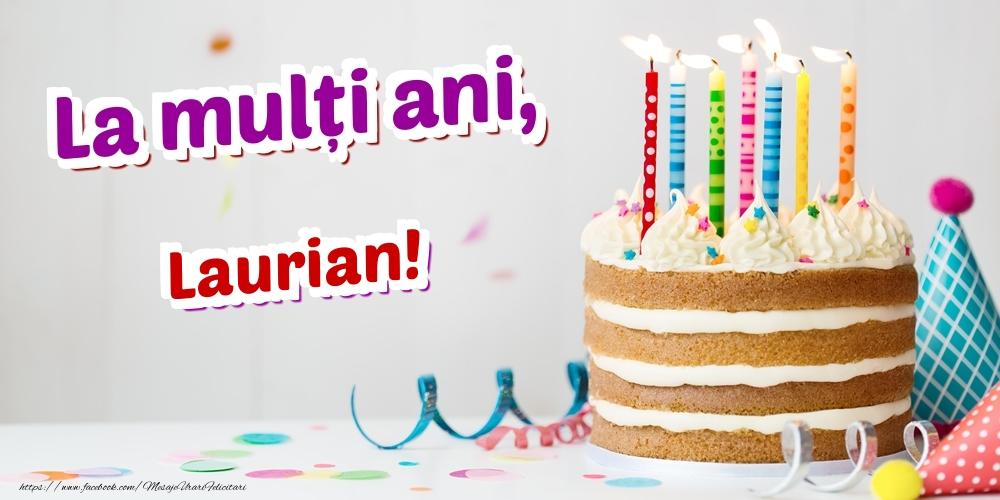 Felicitari de zi de nastere   La mulți ani, Laurian