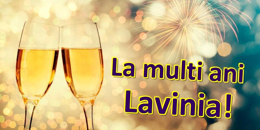 Felicitari de zi de nastere | La multi ani Lavinia!