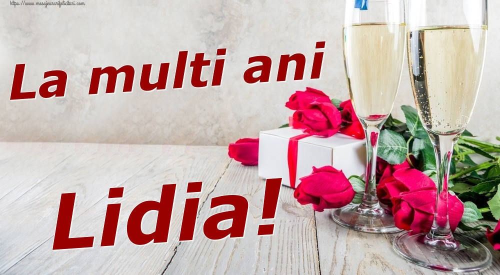 Felicitari de zi de nastere | La multi ani Lidia!