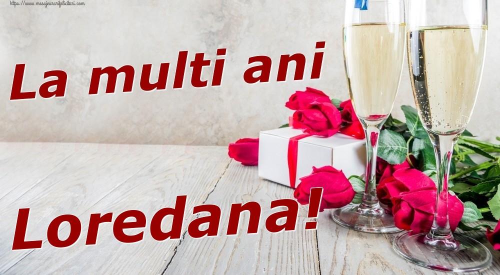 Felicitari de zi de nastere | La multi ani Loredana!