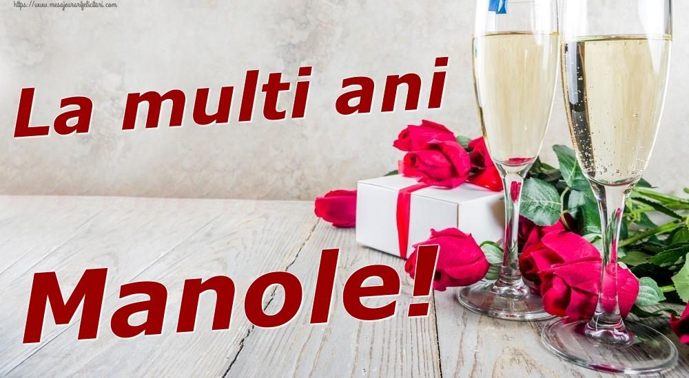 Felicitari de zi de nastere | La multi ani Manole!