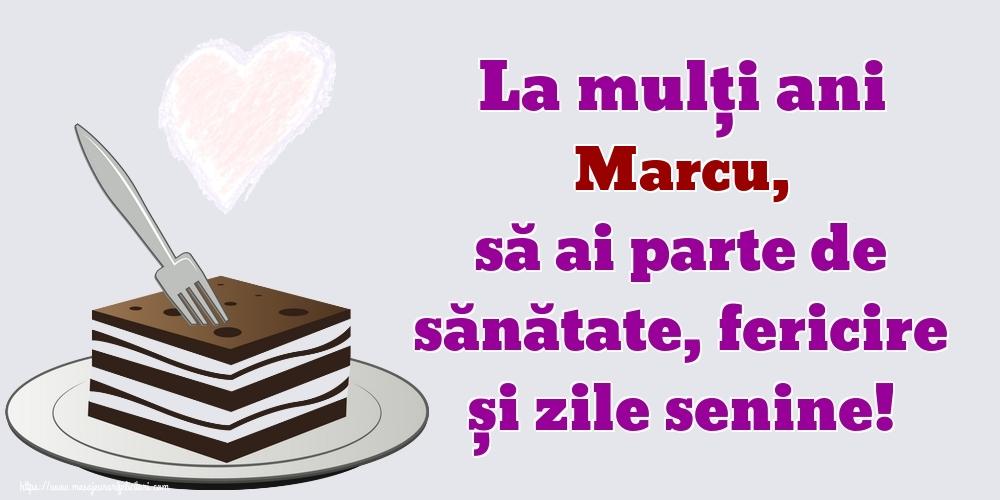 Felicitari de zi de nastere | La mulți ani Marcu, să ai parte de sănătate, fericire și zile senine!