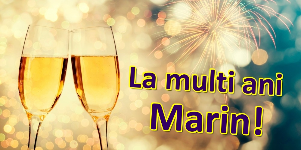 Felicitari de zi de nastere | La multi ani Marin!