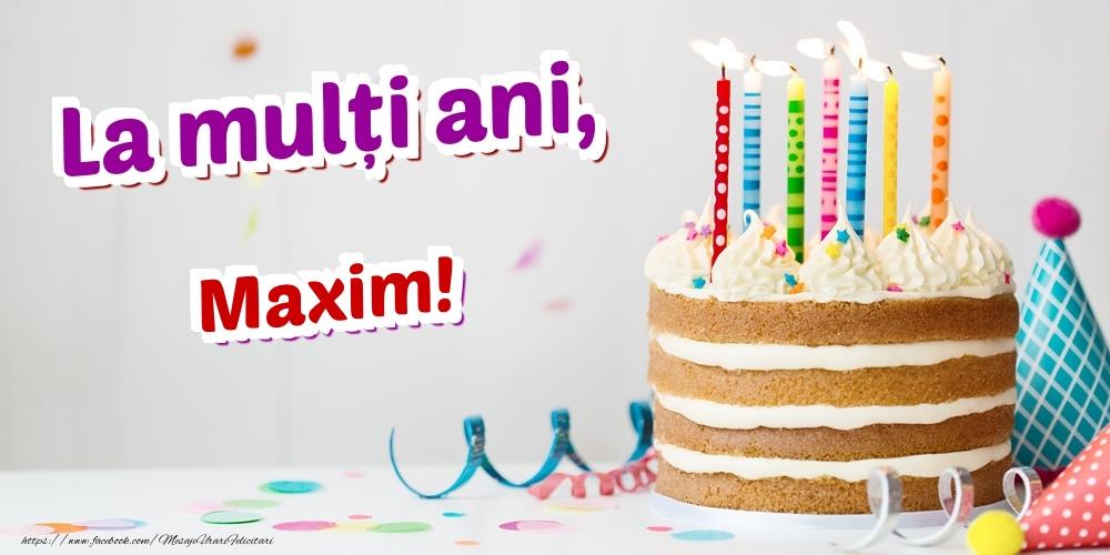Felicitari de zi de nastere   La mulți ani, Maxim