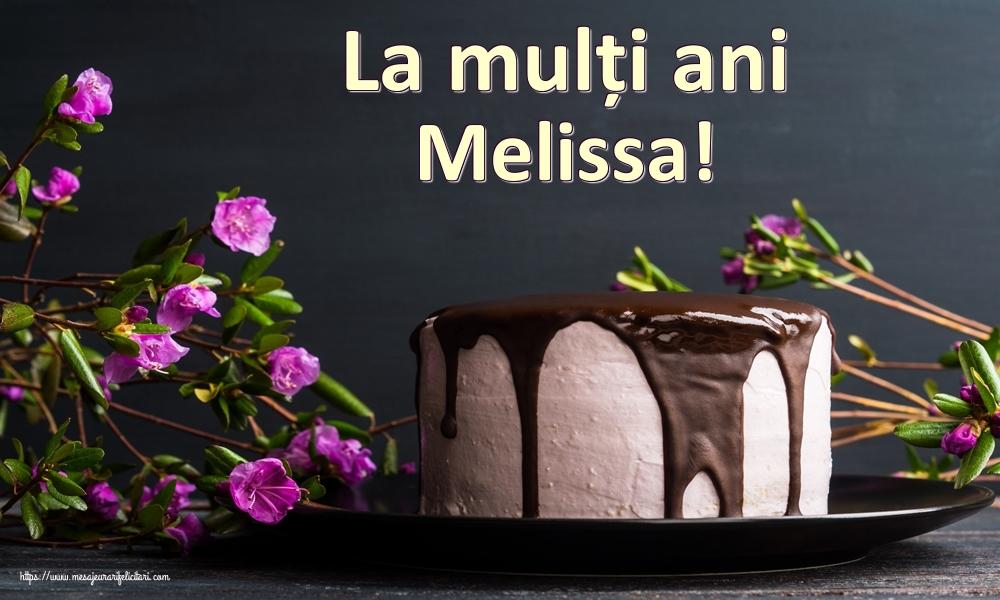 Felicitari de zi de nastere   La mulți ani Melissa!