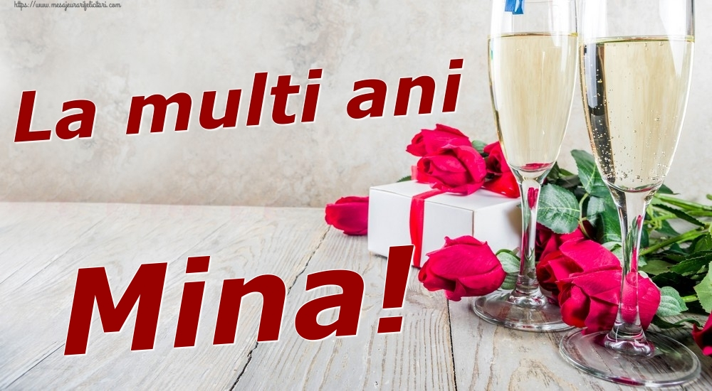 Felicitari de zi de nastere   La multi ani Mina!