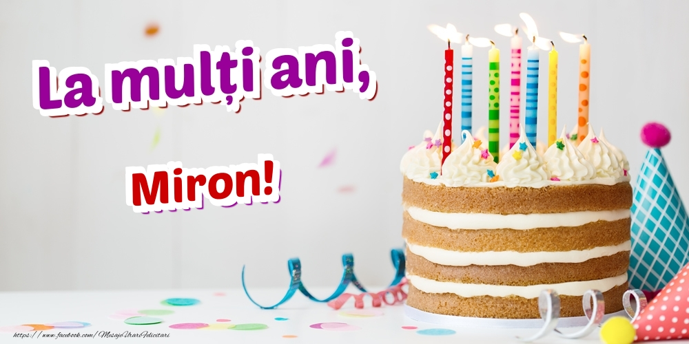 Felicitari de zi de nastere   La mulți ani, Miron