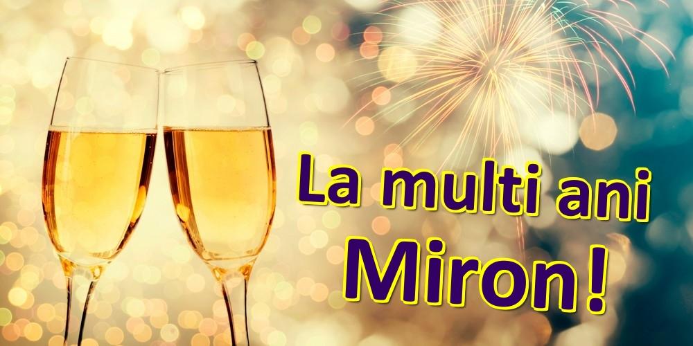Felicitari de zi de nastere   La multi ani Miron!