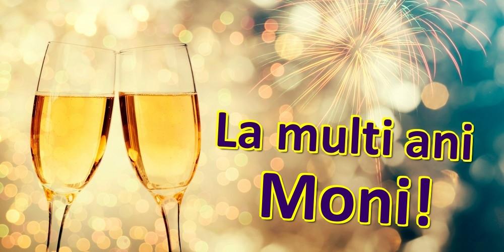 Felicitari de zi de nastere   La multi ani Moni!