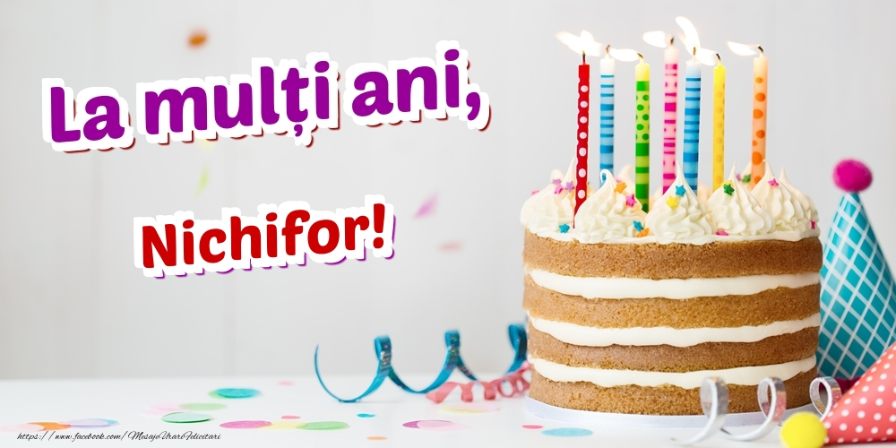 Felicitari de zi de nastere | La mulți ani, Nichifor