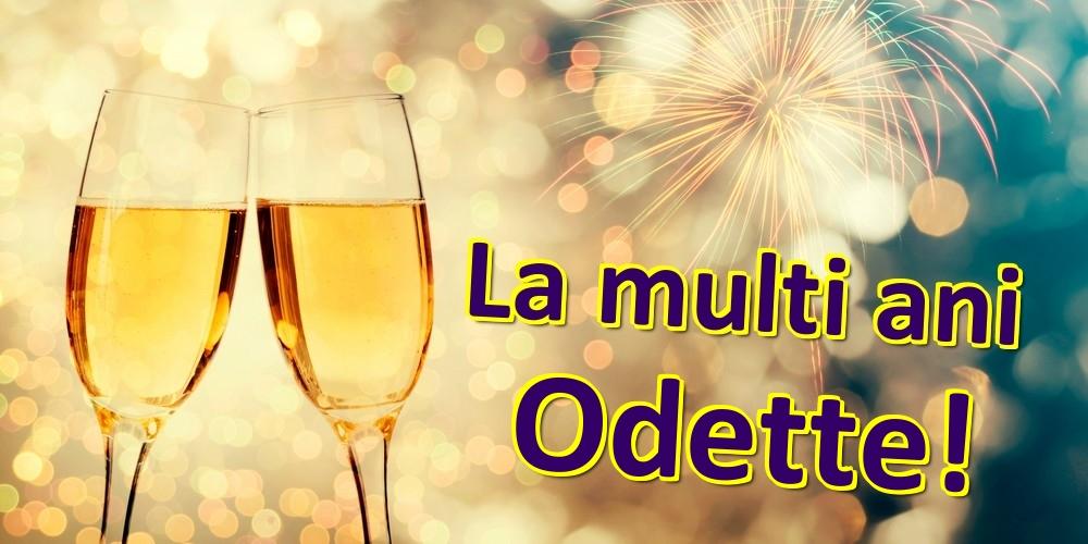 Felicitari de zi de nastere | La multi ani Odette!