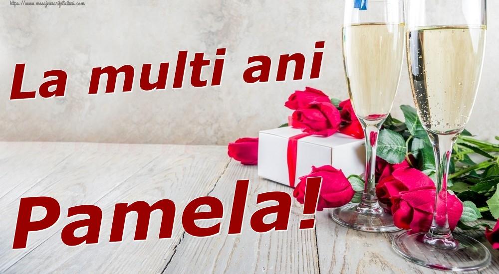 Felicitari de zi de nastere   La multi ani Pamela!