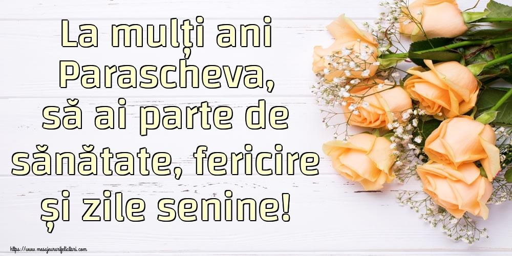 Felicitari de zi de nastere | La mulți ani Parascheva, să ai parte de sănătate, fericire și zile senine!