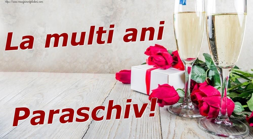 Felicitari de zi de nastere | La multi ani Paraschiv!
