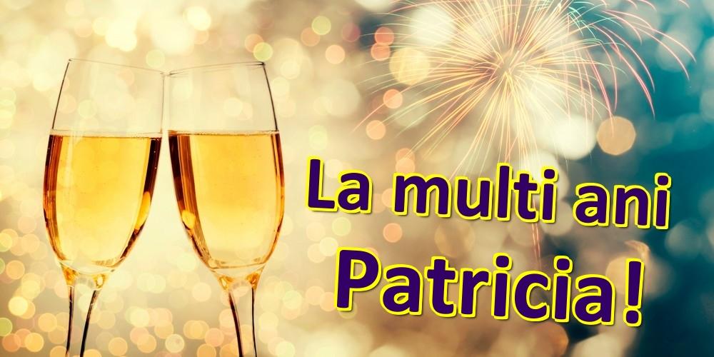 Felicitari de zi de nastere | La multi ani Patricia!