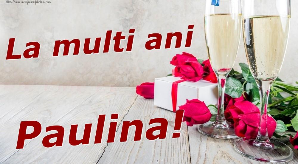Felicitari de zi de nastere | La multi ani Paulina!
