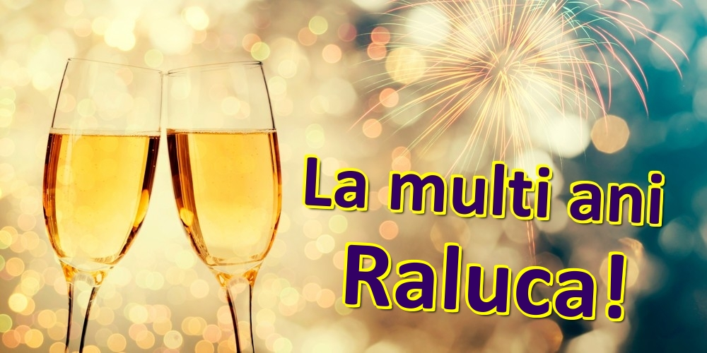 Felicitari de zi de nastere | La multi ani Raluca!