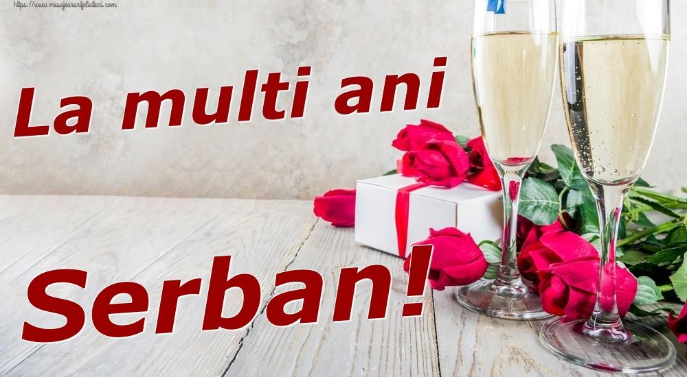 Felicitari de zi de nastere | La multi ani Serban!