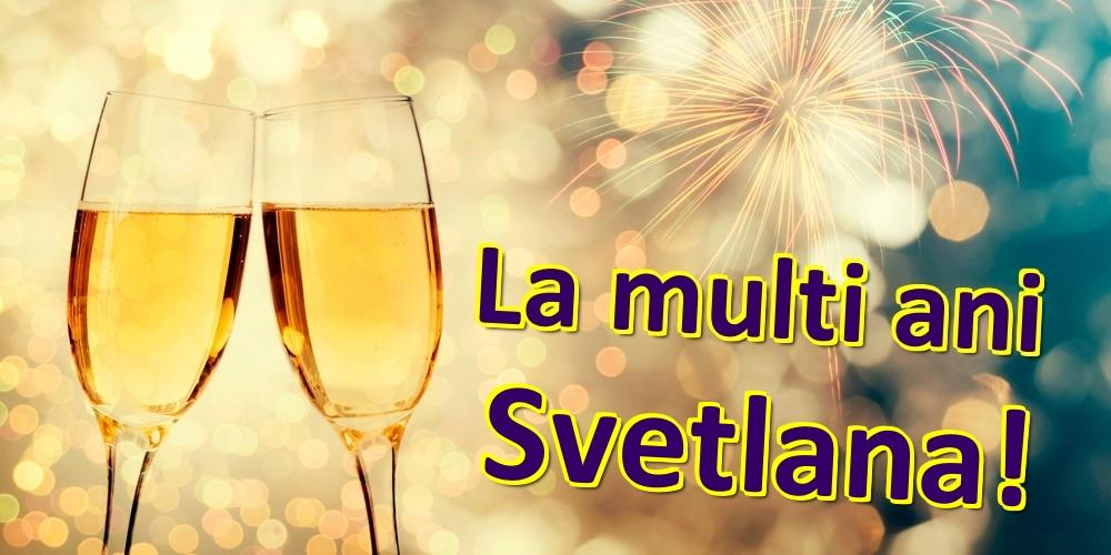 Felicitari de zi de nastere | La multi ani Svetlana!