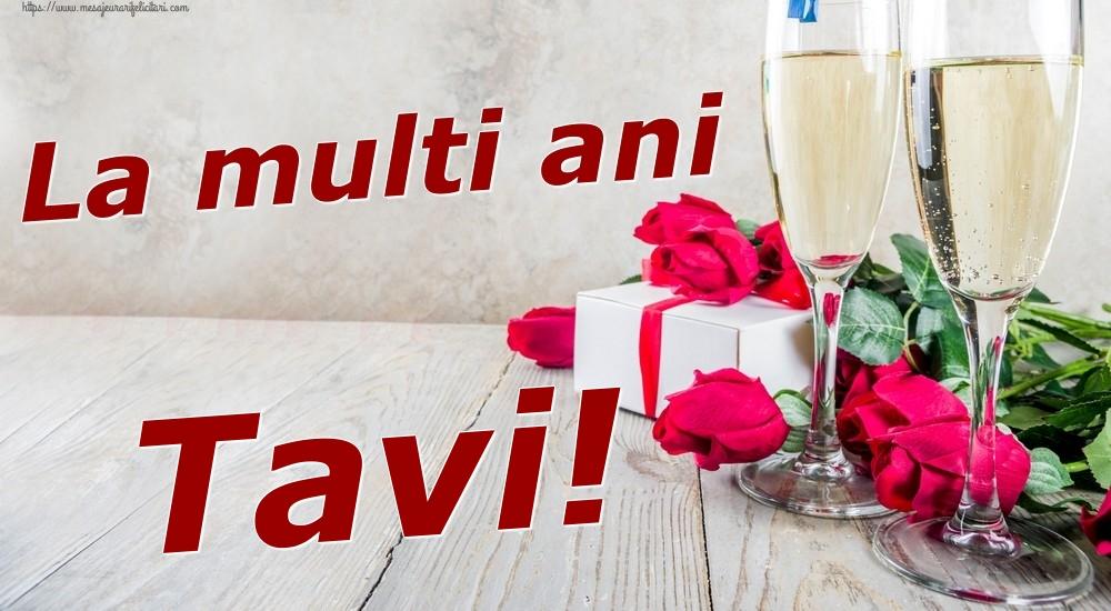 Felicitari de zi de nastere   La multi ani Tavi!