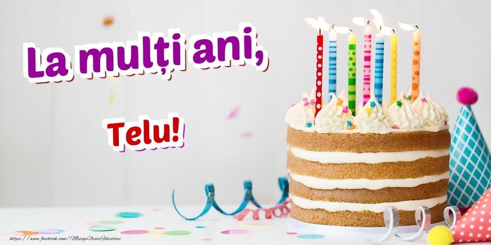 Felicitari de zi de nastere   La mulți ani, Telu