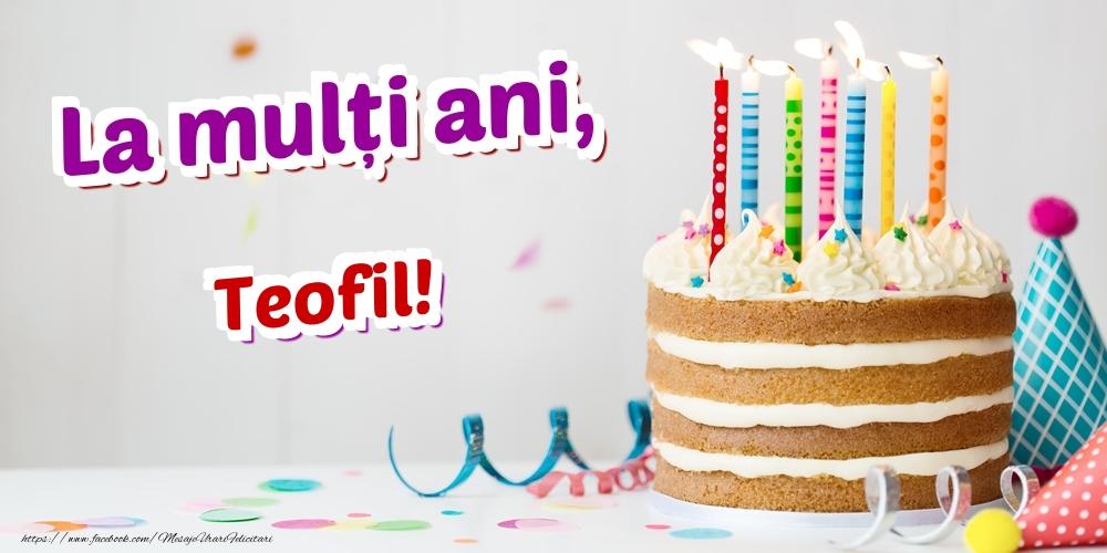 Felicitari de zi de nastere | La mulți ani, Teofil