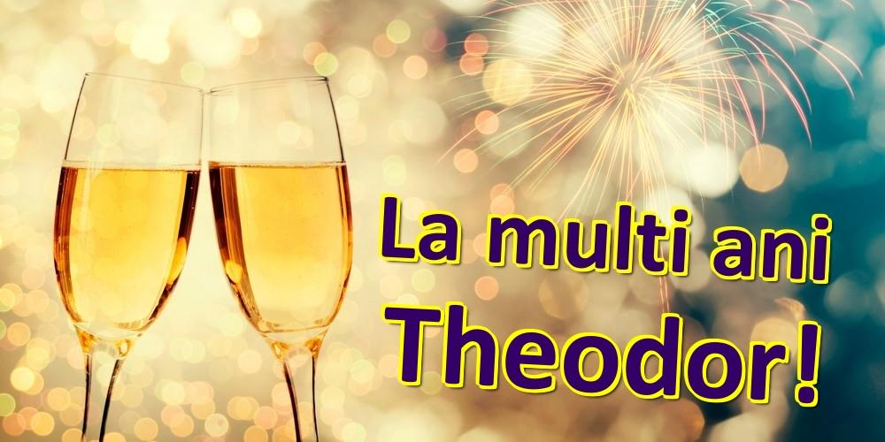 Felicitari de zi de nastere | La multi ani Theodor!