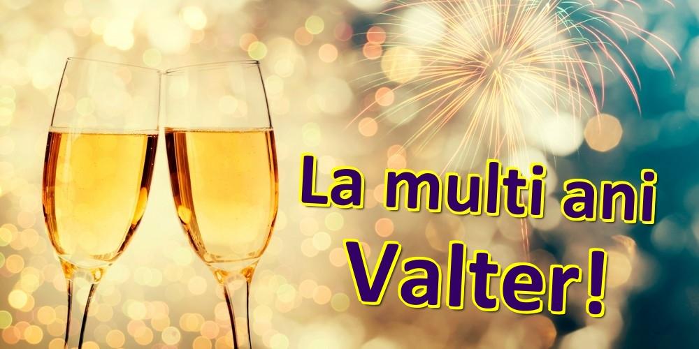 Felicitari de zi de nastere | La multi ani Valter!