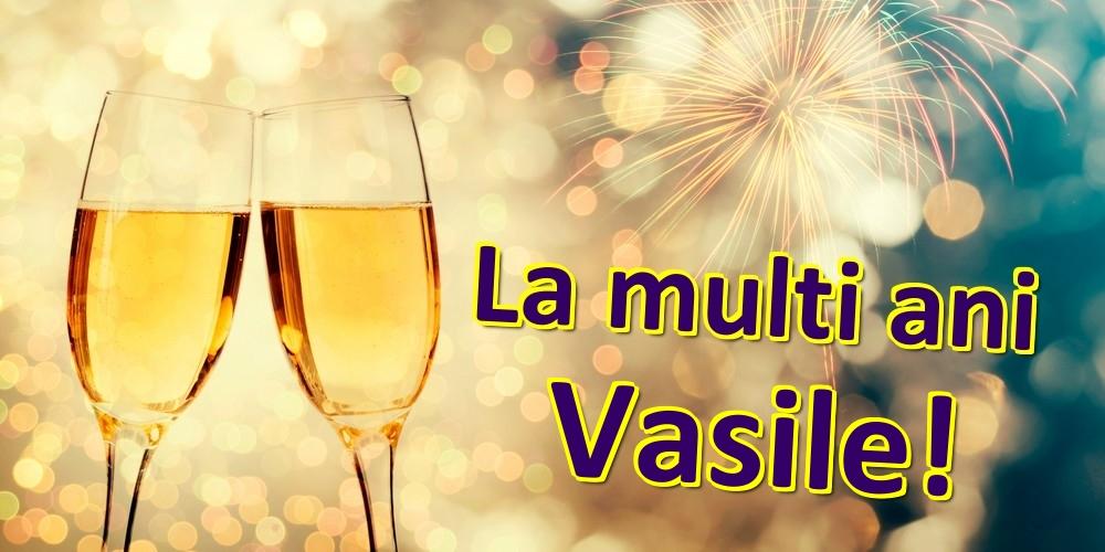 Felicitari de zi de nastere   La multi ani Vasile!